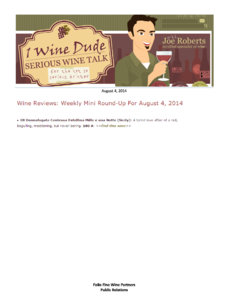 Wine reviews: weekly mini round-up for August 4, 2014